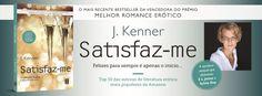 Sinfonia dos Livros: TopSeller | Satisfaz-me | J. Kenner