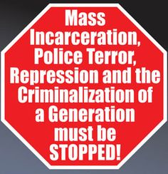 The Stop Mass Incarceration Network | Mass Incarceration + Silence = Genocide - Act to STOP it Now!