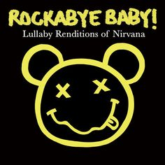 These lullabies are a little grungier than the rest.