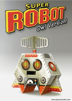 Blog_Paper_Toy_papertoy_Super_Robot_Owl_Version_pic