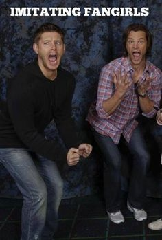 Omg. Looove supernatural lol And yes, this would be my exact reaction to being at one of those comic cons with them there...