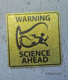 funny science sign