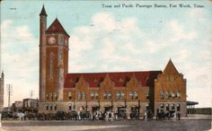 Texas & Pacific  passenger station (1899) on Main Street at Lancaster Avenue in Fort Worth. Frank Kent's Cadillac dealership was later on the site.