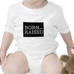 Born and Raised Colorado Tees | Baby Onsie Bodysuit Gift for $17