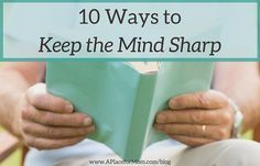 Aging can take a toll on the brain, but simple practices can help keep the mind sharp. Read for 10 tips on maintaining a healthy brain.