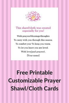 Make your gift of a prayer shawl or cloth even more personal with these free printable and customizable prayer shawl cards - Knitting for Charity Crochet Prayer Shawls, Crochet Shawl, Easy Crochet, Crochet Things, Prayer Shawl Patterns, Printable Prayers, Printable Cards, Knitting Quotes, Knitting For Charity