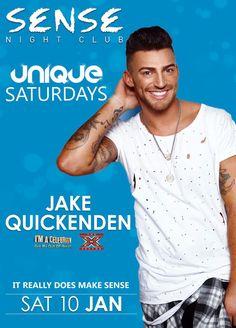 """""""@SenseNightclub: Looking forward to welcoming @JakeQuickenden to #UniqueSaturdays this week! #ItsGonnaBeABigOne! """" x"""