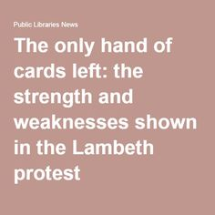 The only hand of cards left: the strength and weaknesses shown in the Lambeth protest