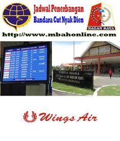 Jadwal Penerbangan Bandara Cut Nyak Dien | Mbah Online