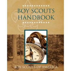 Boy Scouts Handbook - The original source book for survival skills! Doomsday Prepping, Survival Prepping, Survival Skills, Scout Games, Scouts Of America, Book Nooks, Natural Disasters, Boy Scouts, How To Plan