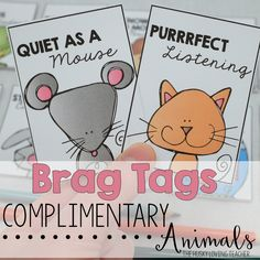 Reward your students with these pet friendly brag tags! They will love seeing animals and compliments all on one tag! [Resource from: The Husky Loving Teacher]