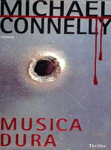 Musica dura Michael Connelly