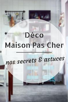 Trends Diy Decor Ideas 2017 / 2018 Déco Maison Pas Cher : nos Secrets & Astuces -Read More –
