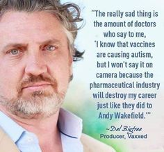 You cannot trust most Pediatricians and Doctors to tell you truth about vaccines.