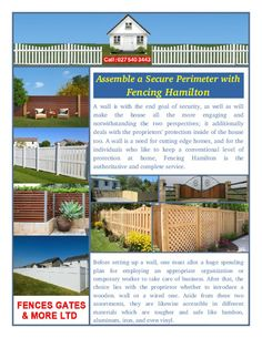 A large portion of these choices accompany their own service of upsides and downsides and the utilization of a particular material for Fencing Hamilton relies on upon what is required.