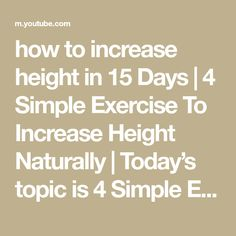 how to increase height in 15 Days | 4 Simple Exercise To Increase Height Naturally | Today's topic is 4 Simple Exercise To Increase Height Naturally Exercis... Increase Height, Easy Workouts, Gain, Exercise, Simple, Nature, Exercises, Shotokan Karate, Easy Fitness