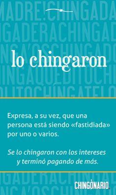 La definición de la semana, por @elchingonario -->