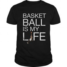 Basketball Is My Life Great Gift For Any Basketball Player Fan
