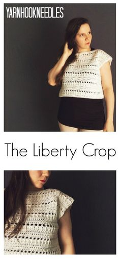 Need a Quick Project for Summer? Check Out the Liberty Crop Top Pattern! - YarnHookNeedles -