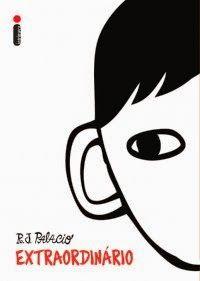 Extraordinário - R. J. Palacio ~ Bebendo Livros