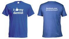 Use These Great T-Shirts To Have Fun & Market Your Dental Practice! — My Social Practice - #MySocialPractice