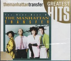 The Very Best of the Manhattan Transfer by The Manhattan Transfer (CD, Jan-1994,