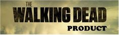 The Walking Dead Product banner #thewalkingdeadproduct