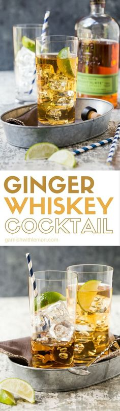 This refreshing 3 ingredient Ginger Whiskey Cocktail recipe is just what your next happy hour needs.