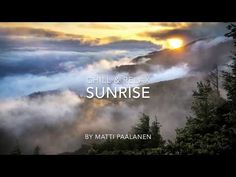 Chill / Relaxing Music - Sunrise - YouTube