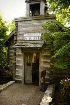 Wilderness Church at Silver Dollar City, Branson, MO     Check this out