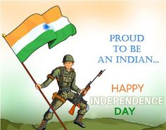 Happy Independence Day Quotes On Army 2018 Happy Independence Day Messages, Happy Independence Day Images, Independence Day Wallpaper, Indian Independence Day, Independence Quotes, Indipendence Day, Wise Women Quotes, Indian Army Quotes, Indian Freedom Fighters