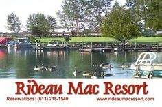 Kingston, Ottawa, Gateneau $450/wk http://www.rideaumacresort.com/