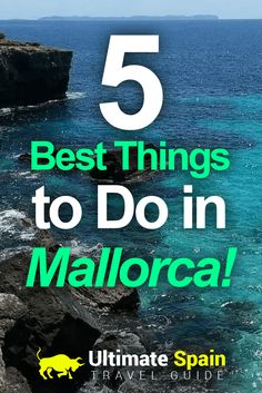 It gets difficult at times to figure out what you should include in your itinerary. Check out our short list of the best things to do in Mallorca now!