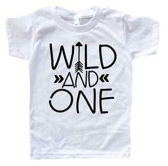 This wild and one shirt is perfect for any one year old because we all know just how wild they become in what seems like the minute they turn one! Its a perfect shirt for their birthday but also one t