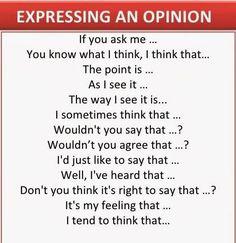 Forum   ________ Learn English   Fluent LandExpressing an Opinion   Fluent Land