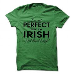 perfect irish T-Shirts, Hoodies, Sweatshirts, Tee Shirts (23$ ==► Shopping Now!)