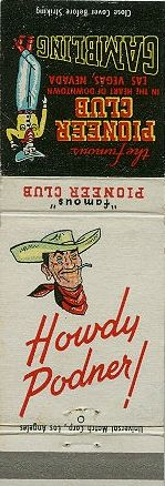 Pioneer Club Casino Matchbook Cover – Las Vegas, NV    Be sure to check out all of our Vintage Casino Matchbook Covers at http://matchcoverguy.com/category/casinos/