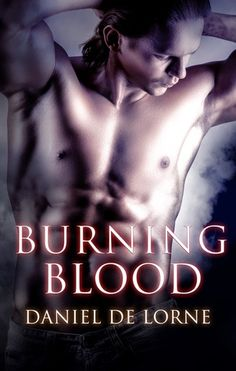 REVIEW:  Burning Blood  (Bonds of Blood 2) by Daniel DeLorne at The Reading Cafe: http://www.thereadingcafe.com/burning-blood-bonds-of-blood-2-by-daniel-delorne-a-review/