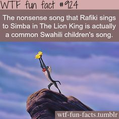 The nonsense song that Rafiki sings to Simba in The Lion King is actually a common Swahili children's song - WTF FUN FACTS The More You Know, Good To Know, Did You Know, Wtf Fun Facts, Funny Facts, Crazy Facts, Random Facts, Random Stuff, Disney Fun Facts