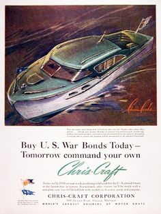 Reminds readers that Chris Craft is commited to the war effort but will also be ready with a new line of Chris Craft models for post war America. Riva Boat, Chris Craft Boats, Classic Wooden Boats, Classic Yachts, Vintage Boats, Old Boats, Vintage Advertisements, Retro Ads, Power Boats