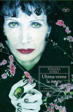 Ultima venne la morte by Zyranna Zateli, http://www.amazon.com/dp/8883062051/ref=cm_sw_r_pi_dp_X3XBrb1S28485