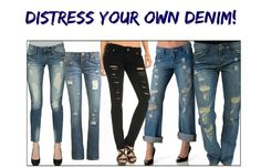 Distress Your Own Denim! Once you've found the perfect pair of jeans, you never want to purchase another brand or material type of jean ever again! So what if you've found the perfect pair, but they don't come distressed (washed out, holes)? No problem! By purchasing the same pair, you can distress them yourself! It's...  Read More at http://www.chelseacrockett.com/wp/diy-2/distress-your-own-denim/.  Tags: #BlockOfWood, #Color, #Denim, #DistressYourOwnDenim