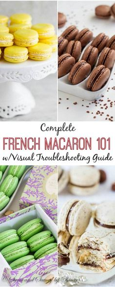 Attention, macaron-lovers! Check out my complete French Macaron 101 with tips and visual macaron troubleshooting guide to perfect your macaron skills.