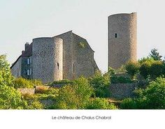 The Château de Chalus-Chabrol is a castle in the commune of Châlus in the département of Haute-Vienne, France.  The castle dominates the town of Châlus. It consists today of an isolated circular keep (12th century) and a residential building constructed between the 11th and 13th centuries, enlarged in the 17th century. (from Wikipedia)