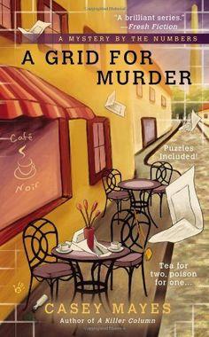 A Grid for Murder Ein Gitter für Mord I Love Books, Books To Read, My Books, Best Mysteries, Cozy Mysteries, Murder Mysteries, Mystery Novels, Mystery Series, Book Nooks