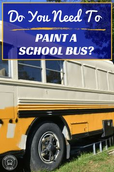 Painting a converted school bus? You have options. discoveringusbus.com