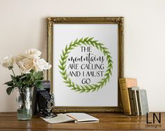 Instant 'the Mountains are calling and I must by mylovenotedesigns