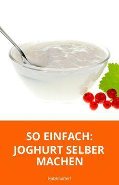 So einfach kannst du Joghurt ab sofort selber machen.