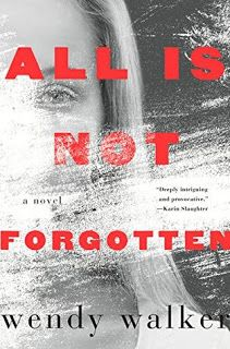 Cazadora De Libros y Magia: All Is Not Forgotten - Wendy Walker +18