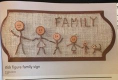 Stick figure family sign using twigs Stick Figure Family, Stick Family, Stick Figures, Family Signs, Ali, Crafts, Basic Drawing, Manualidades, Ant